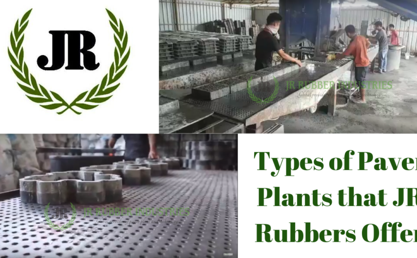 3 Types of Paver Plants that JR Rubbers Offer
