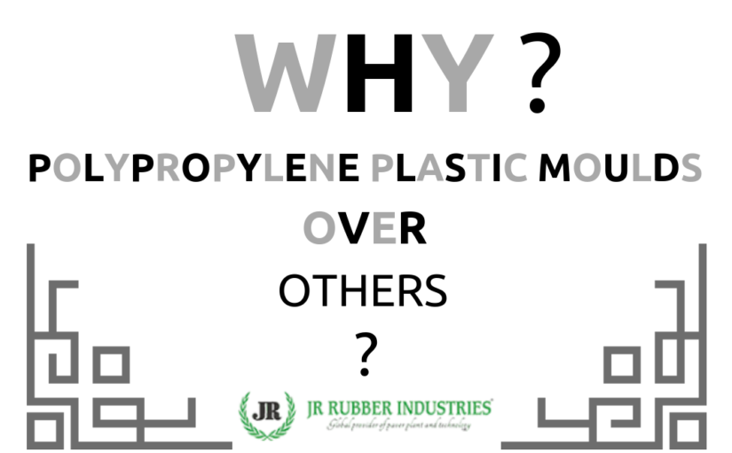 Why we should use polypropylene plastic moulds over others?