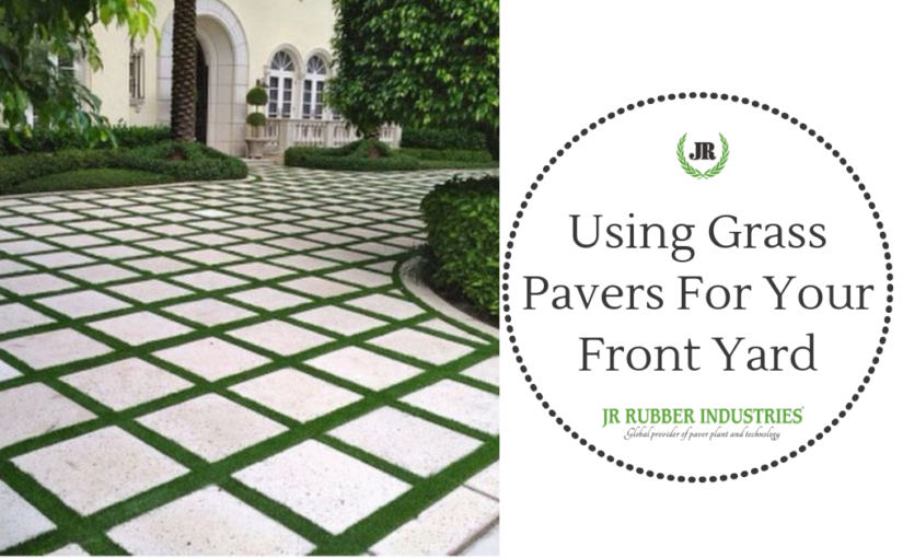 Using Grass Pavers For Your Front Yard